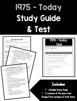 1975 - Today Study Guide and Assessment