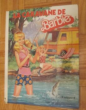 VINTAGE LA CARAVANE DE BARBIE FRENCH CHILDREN'S PICTURE BOOK Touret Incl SHIP