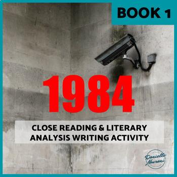 1984 Activity: Close Reading & Literary Analysis Paragraph Writing