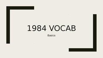 1984 Basics Vocab and Quiz