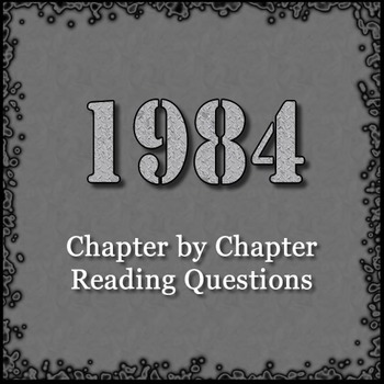 1984 Chapter Questions