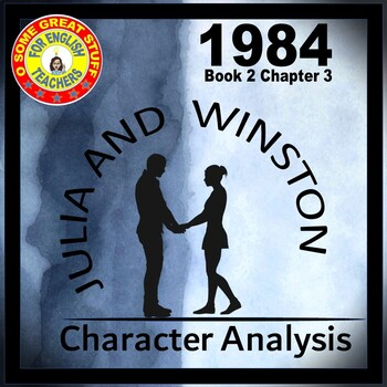 1984 Comparison of Winston and Julia in Book 2, Chapter 3