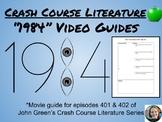 1984 Crash Course Literature Video Guides (Episodes 401 & 402)