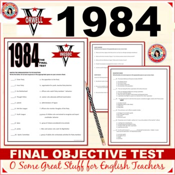 1984 FINAL TEST Objective Multiple Choice with Matching and Short Essays