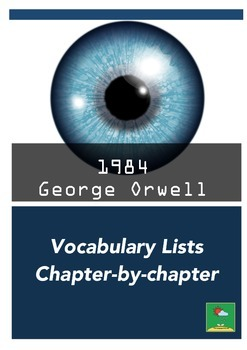 1984 ~ Vocabulary Lists