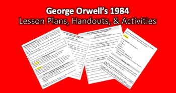 1984 George Orwell Complete Lesson Plans, Handouts, Activi
