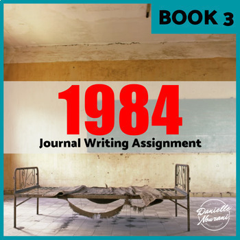 1984 Journal Writing