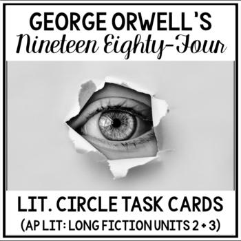 1984 Literature Circle Guide (AP Literature Long Fiction Unit 2 and 3)