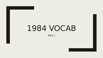 1984 Part 1 Vocab and Quiz