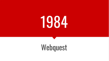 1984 Prereading Webquest