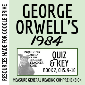 1984 Quiz Book 2 Chapters 9 10 By Inquiring Mind Of The English