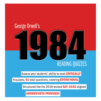 1984 Reading Quizzes Bundle (New SAT Reading Section Aligned)