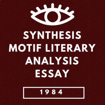 1984 Synthesis Motif Essay Package