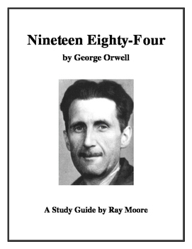 """1984"" by George Orwell: A Study Guide"