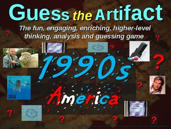 "1990s America - ""Guess the artifact"" game: fun, engaging PPT w pictures & clues"