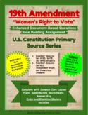 "19th Amendment - ""Women's Right to Vote"" - Enhanced DBQ -"