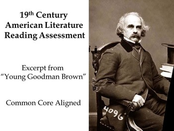 19th Century American Lit. Reading Assessment - Hawthorne - Young Goodman Brown