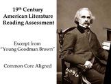 19th Century American Lit. Reading Assessment - Hawthorne