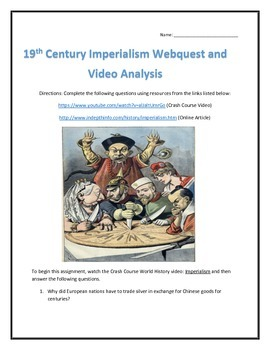 19th Century Imperialism- Webquest and Video Analysis with Key