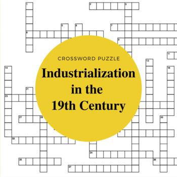 19th Century Industrialization Crossword Puzzle