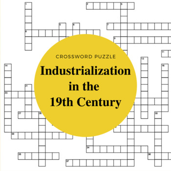 19th Century Industrialization Crossword Puzzle