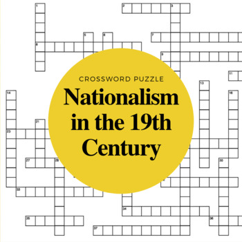 19th Century Nationalism Crossword Puzzle