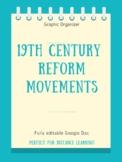 19th Century Reform Movements Graphic Organizer
