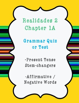 1A Grammar Quiz / Test for Realidades Level 2