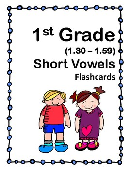 1st Grade 1.30-1.49 Short Vowels Cards (Aligned to American Reading Co IRLA)