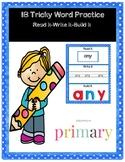 1B Tricky Word Practice Read it-Write it-Build it