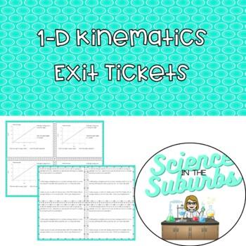 1D Kinematics Exit Tickets