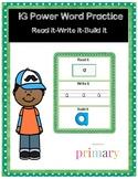 1G Power Word Practice Read it-Write it-Build it