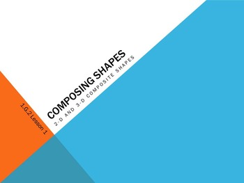 1.G.2 Math Common Core Composing Shapes Lessons 1-5 First Grade PowerPoint