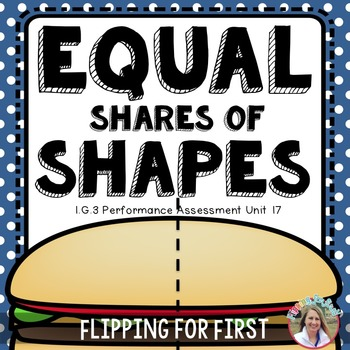 1.G.3 Equal Shares of Shapes Performance Assessment