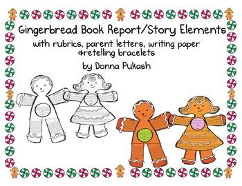 1.Gingerbread Book Report/Story Elements-rubrics/retelling