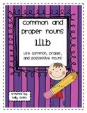 1.L.1.b Common and Proper Nouns