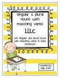 1.L.1.c Singular & Plural Nouns with Matching Verbs