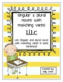 1.L.1.c Use Singular & Plural Nouns with Matching Verbs