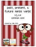 1.L.1.e Past, Present and Future Tense Verbs
