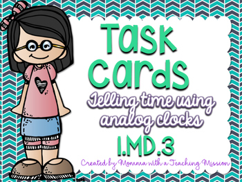 1MD.3 Task Cards Telling Time Analog Clocks