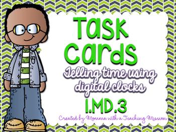 1MD.3 Task Cards Telling Time Digital Clocks
