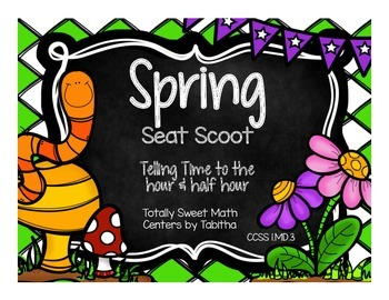 1.MD.3 Spring Seat Scoot Class Activity- Time to the Hour