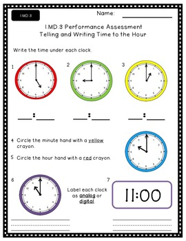 1.MD.3 Tell and Write Time to the Hour Performance Assessment