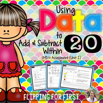 1.MD.4 Using Data to Add and Subtract Within 20 Performance Assessment