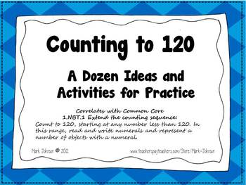 1.NBT.1 Counting to 120  {Ideas, Activities, Task Cards, and Printables}