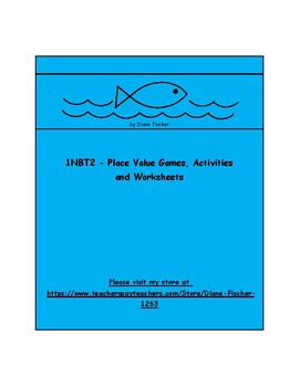 1NBT2 - Place Value Games, Activities and Worksheets