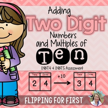 1.NBT.4 & 5 Adding Two Digit Numbers & Multiples of Ten Pe
