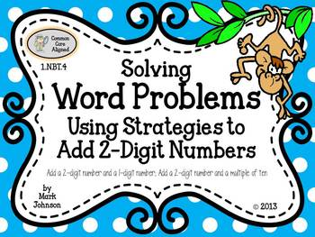 1.NBT.4 Solving Word Problems {Using Strategies to Add 2-Digit Numbers}