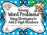 1.NBT.4 Solving Word Problems {Using Strategies to Add 2-D