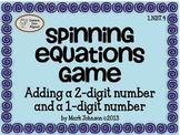 1.NBT.4 Spinning Equations Game {Adding a 2-digit number & a 1-digit number}